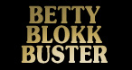 Betty Blokkk Buster